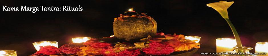 Kama Marga Tantra - Rituals Page